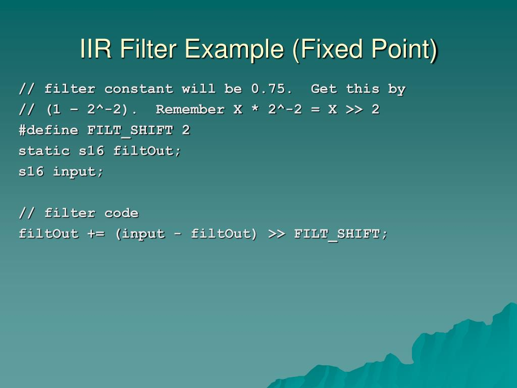 IIR Filter Example (Fixed Point)