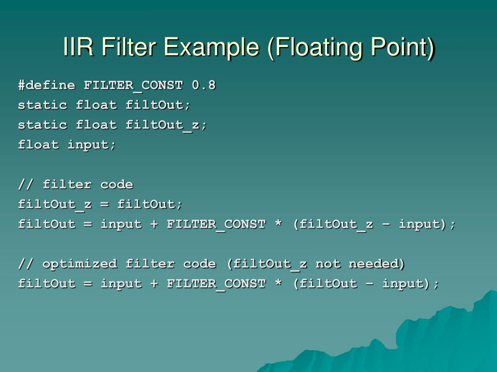 IIR Filter Example (Floating Point)