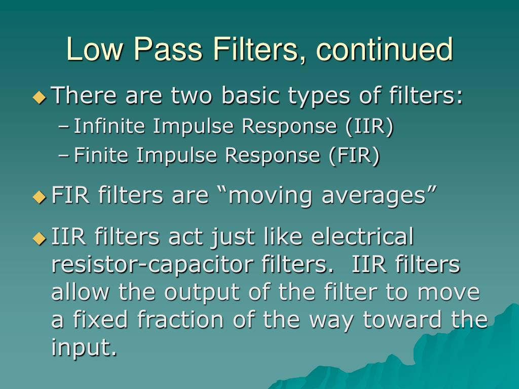 Low Pass Filters, continued