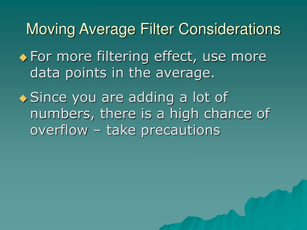 Moving Average Filter Considerations