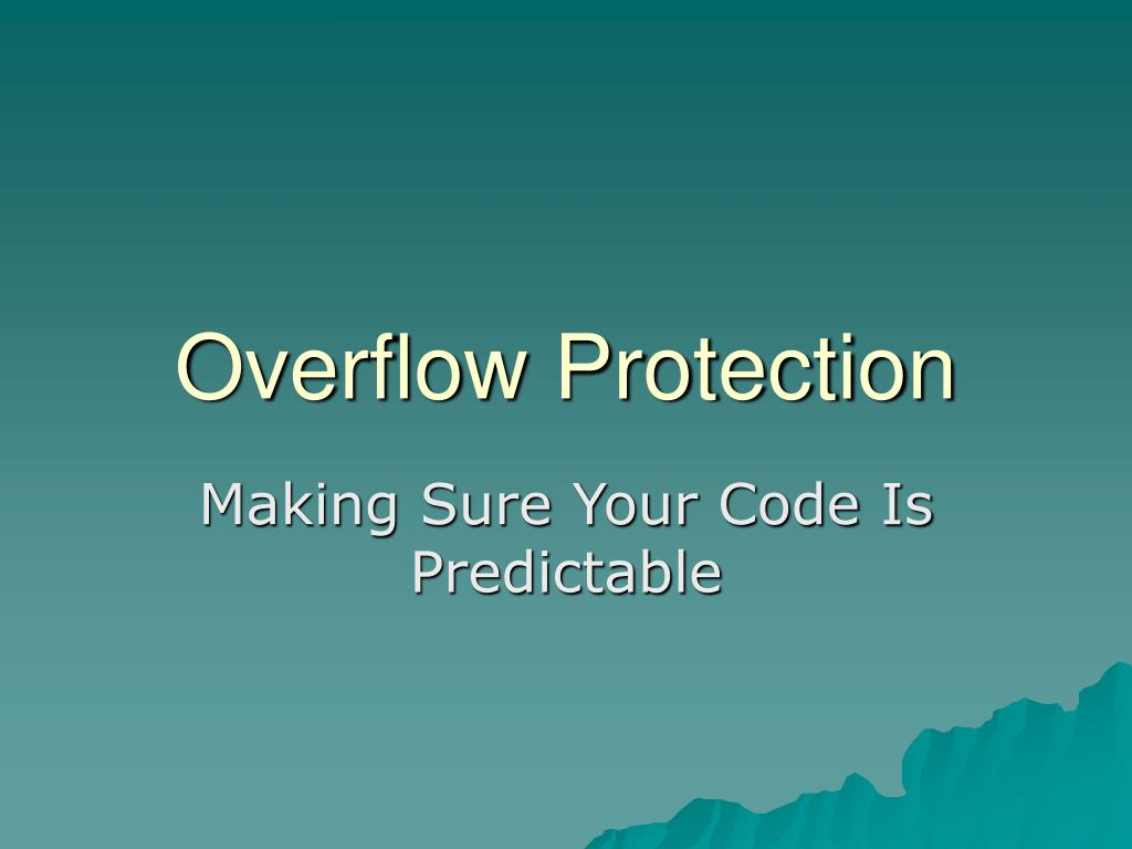 Overflow Protection