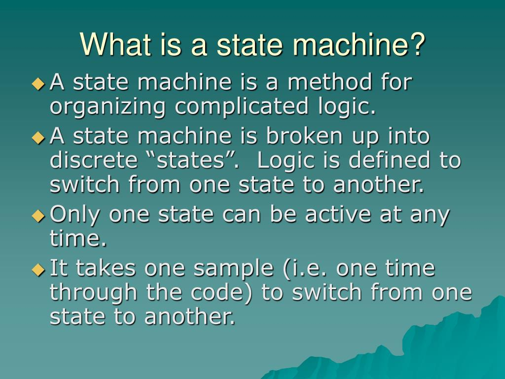What is a state machine?
