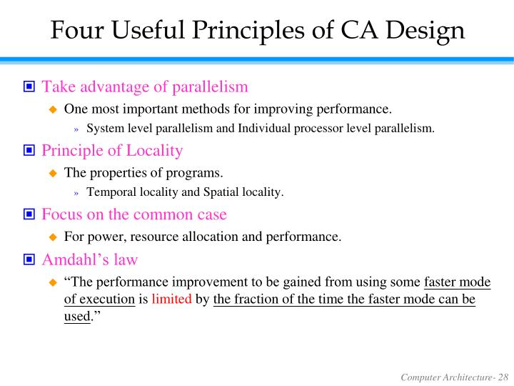 Four Useful Principles of CA Design