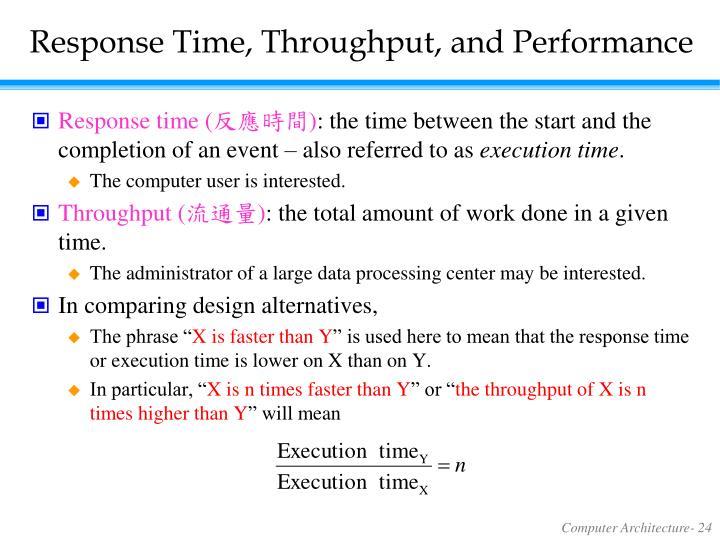 Response Time, Throughput, and Performance