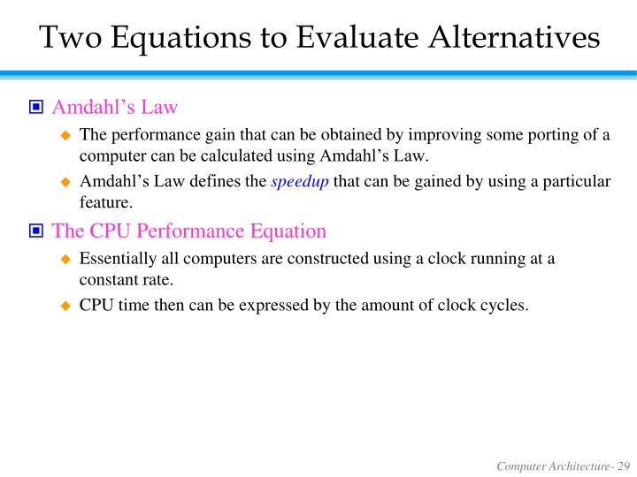 Two Equations to Evaluate Alternatives