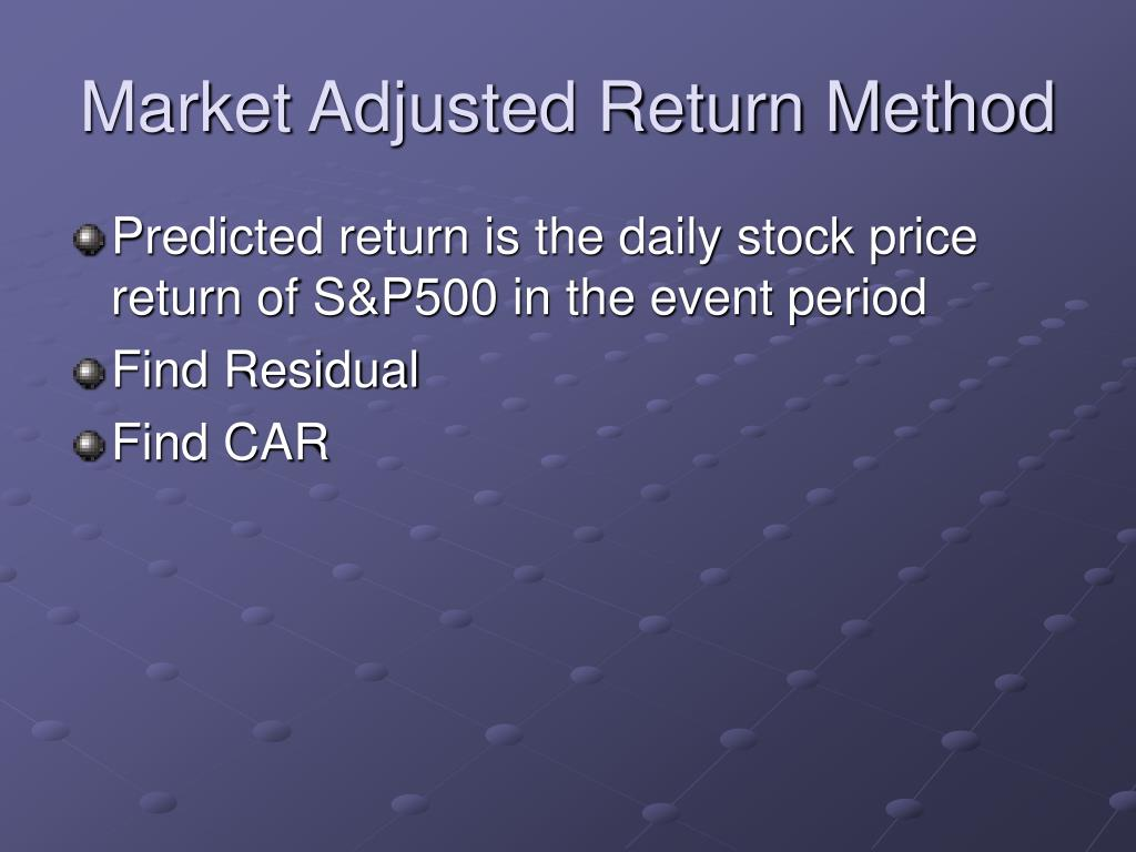 Market Adjusted Return Method