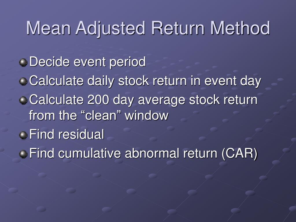 Mean Adjusted Return Method