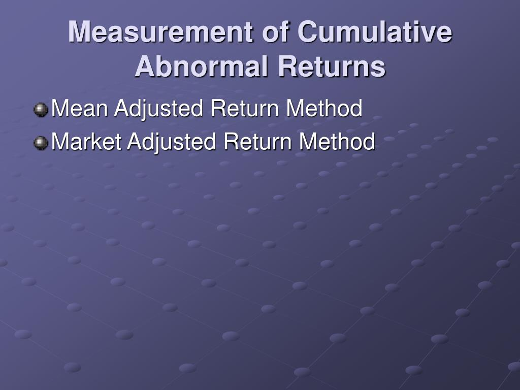 Measurement of Cumulative Abnormal Returns