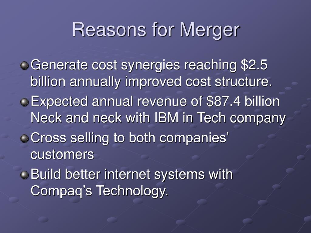Reasons for Merger