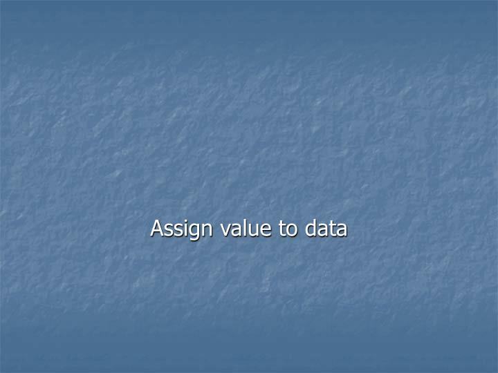 Assign value to data