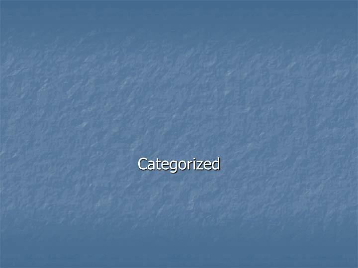 Categorized