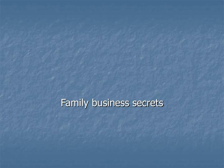 Family business secrets