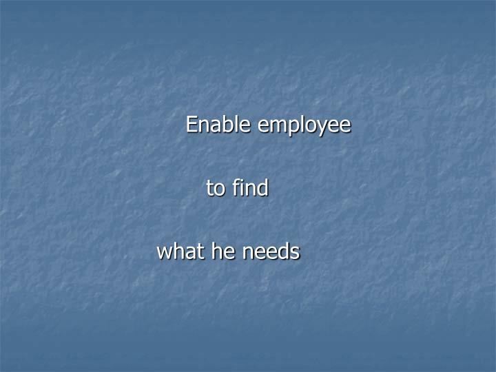 Enable employee