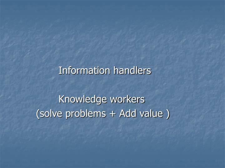 Information handlers