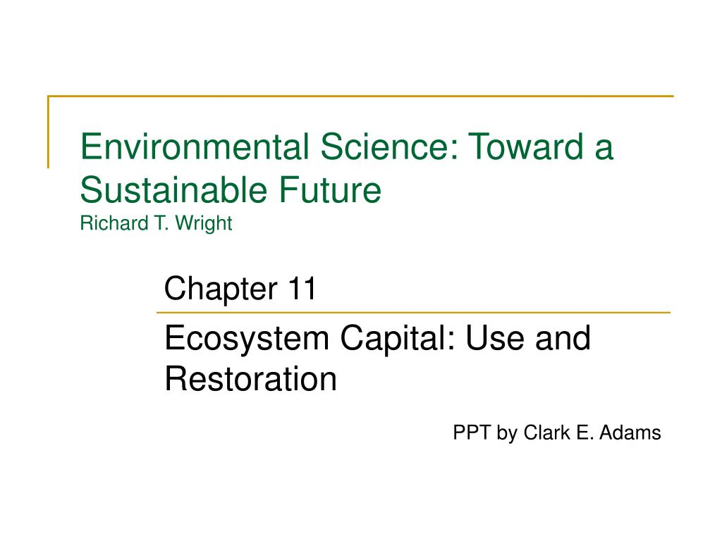 environmental science toward a sustainable future richard t wright l.