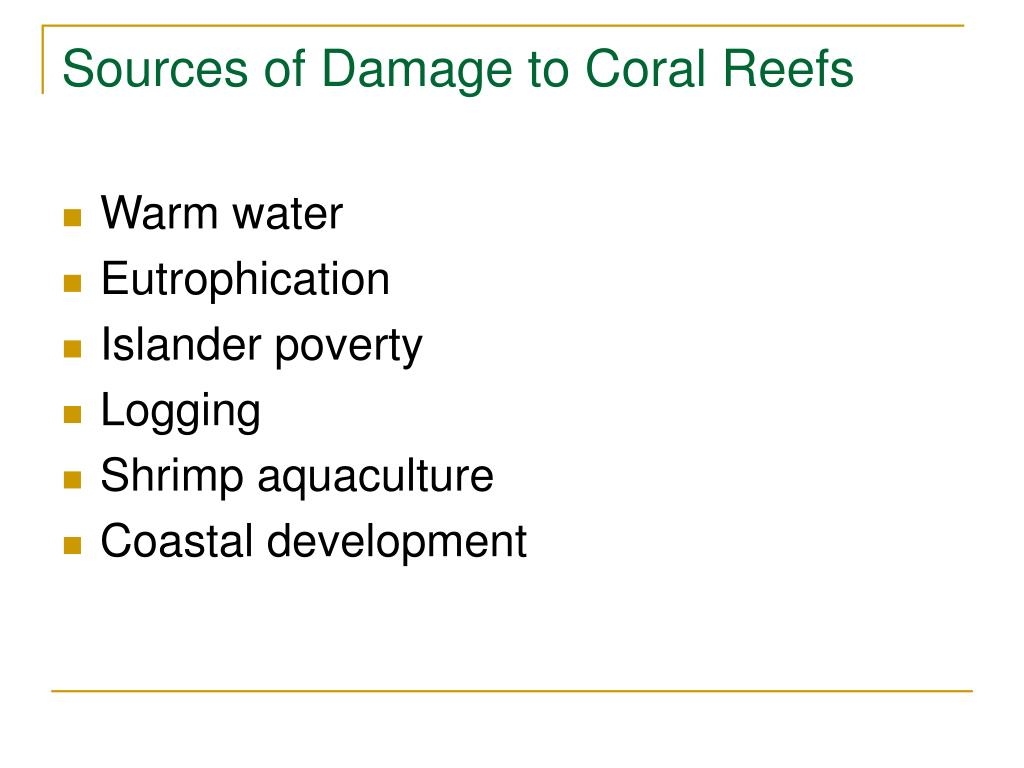 Sources of Damage to Coral Reefs