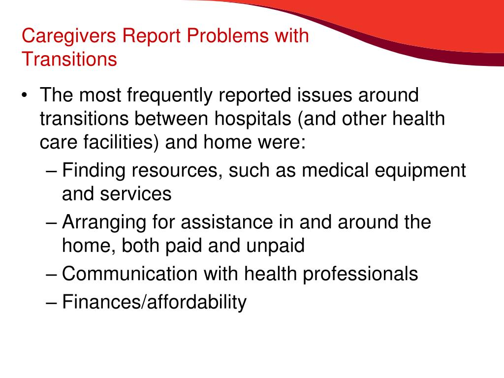 Caregivers Report Problems with Transitions