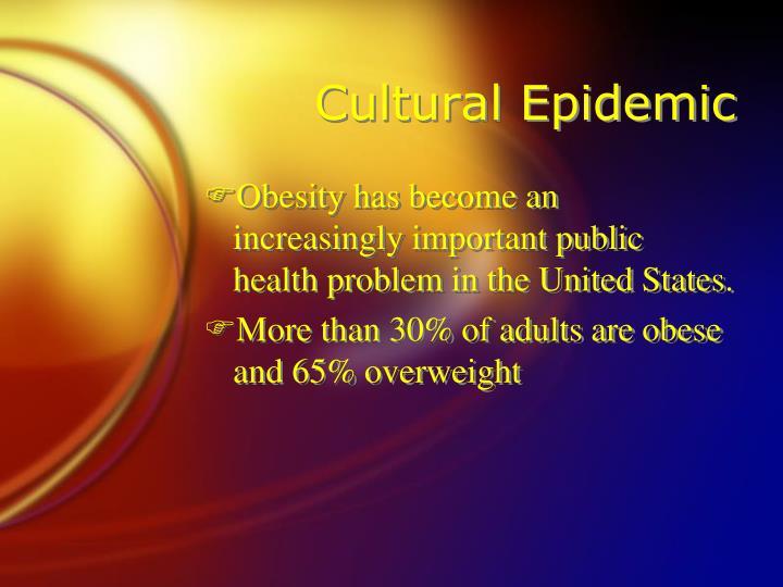 Cultural epidemic