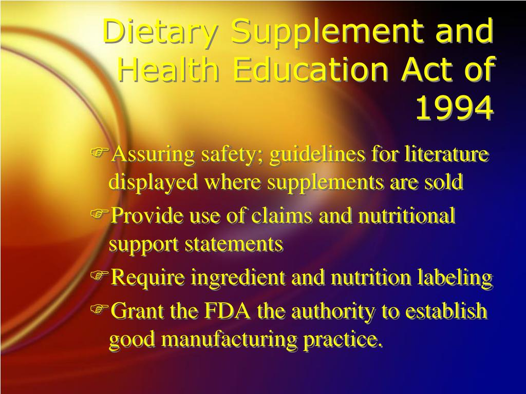 Dietary Supplement and Health Education Act of 1994