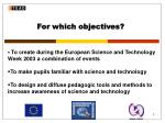for which objectives