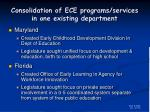 consolidation of ece programs services in one existing department21