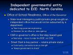 independent governmental entity dedicated to ece north carolina
