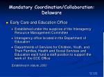 mandatory coordination collaboration delaware12