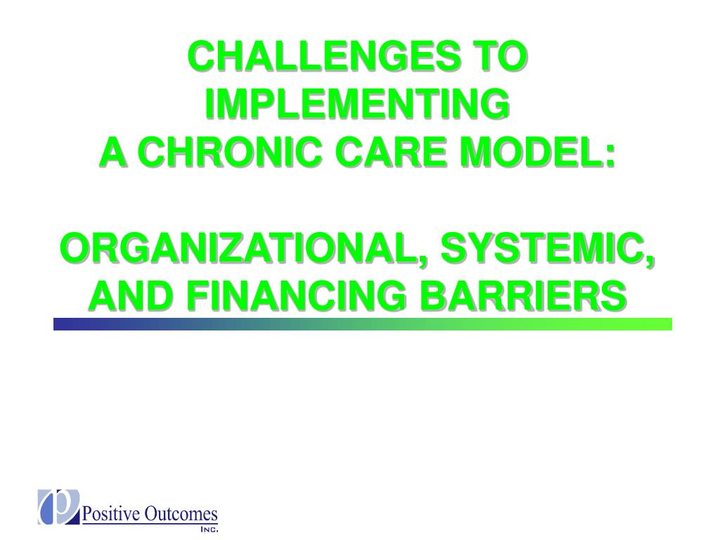 CHALLENGES TO IMPLEMENTING