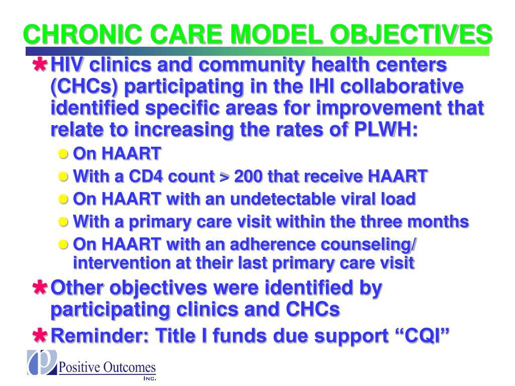 CHRONIC CARE MODEL OBJECTIVES