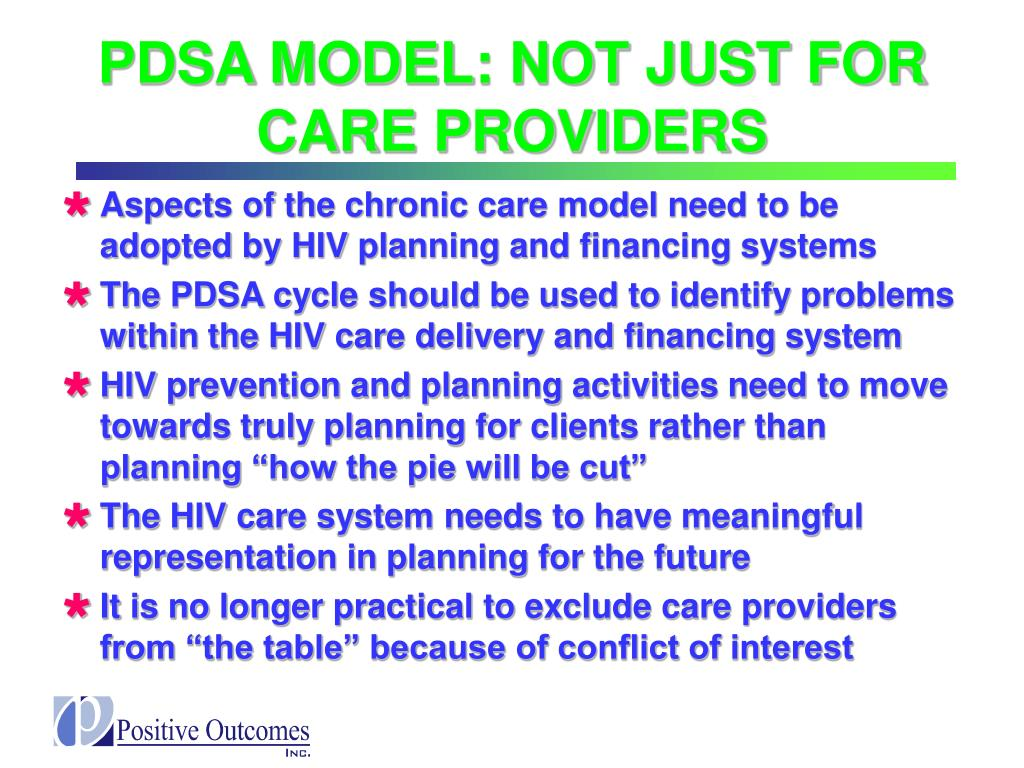 PDSA MODEL: NOT JUST FOR CARE PROVIDERS
