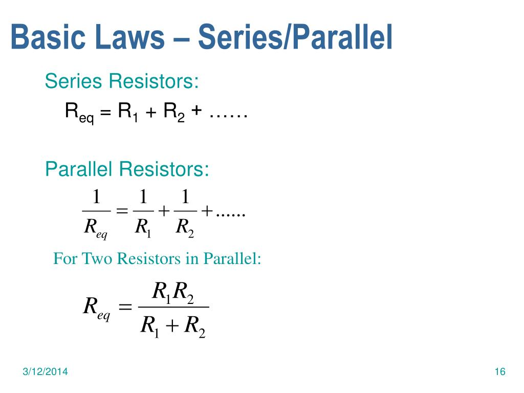 Basic Laws – Series/Parallel