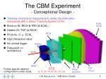the cbm experiment conceptional design