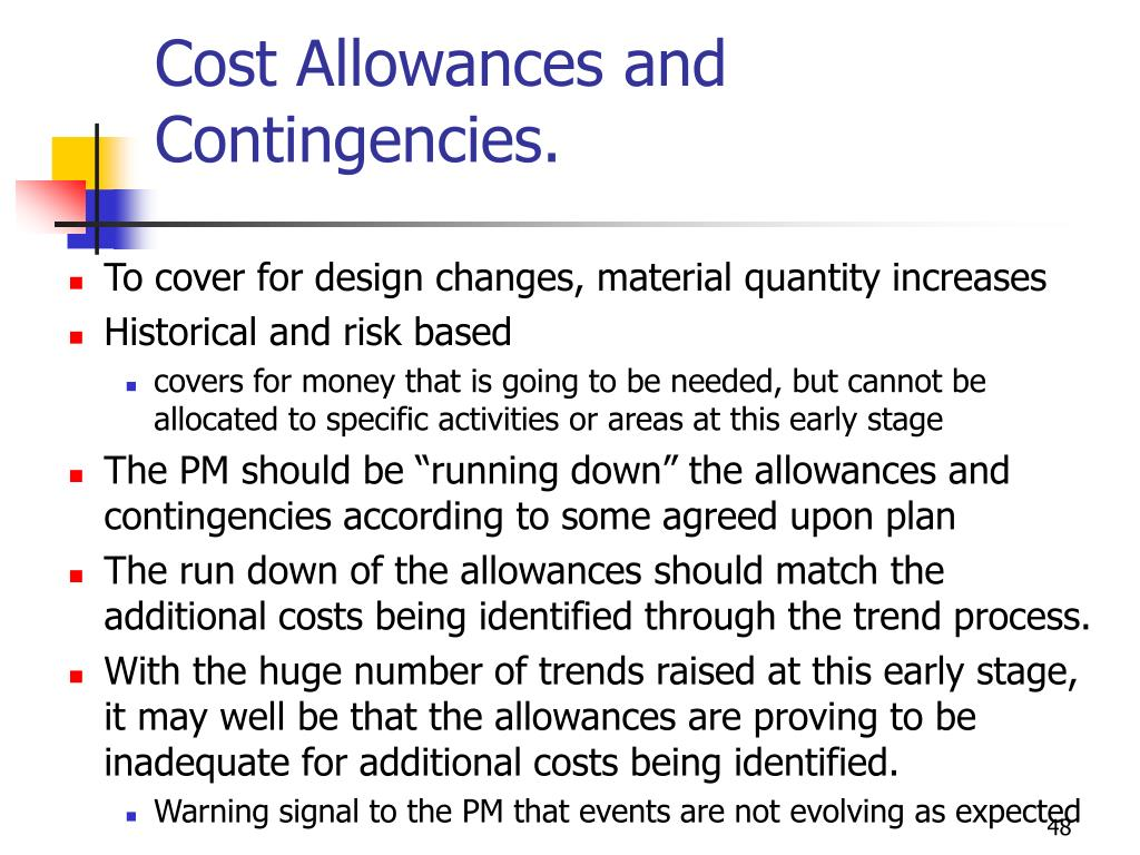 Cost Allowances and Contingencies.