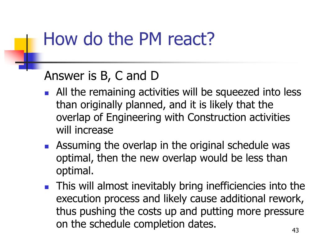 How do the PM react?