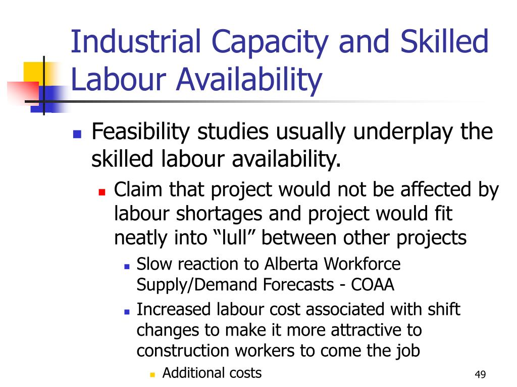 Industrial Capacity and Skilled Labour Availability
