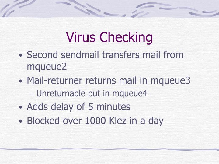 Virus Checking