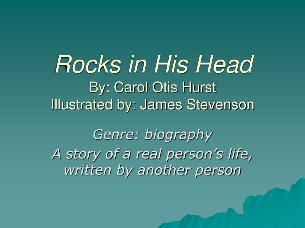 rocks in his head by carol otis hurst illustrated by james stevenson l.