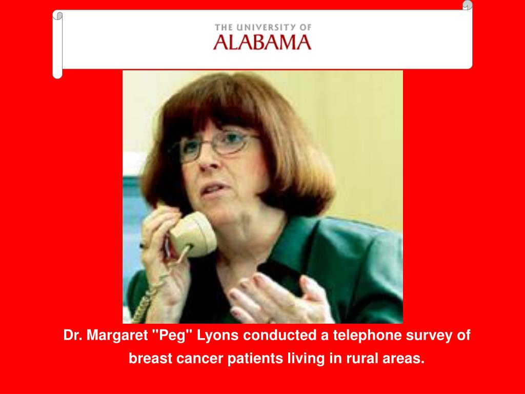 """Dr. Margaret """"Peg"""" Lyons conducted a telephone survey of breast cancer patients living in rural areas."""