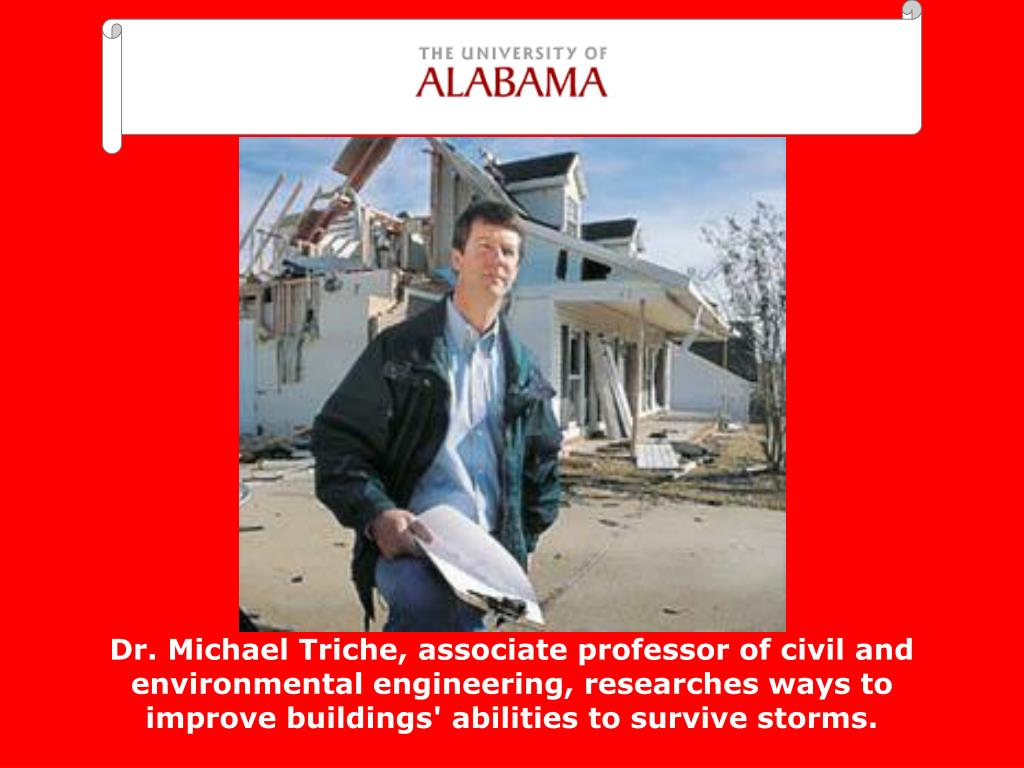 Dr. Michael Triche, associate professor of civil and environmental engineering, researches ways to improve buildings' abilities to survive storms.