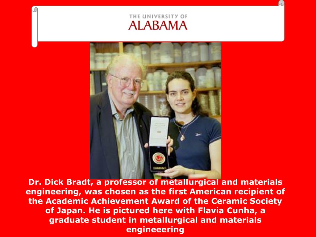 Dr. Dick Bradt, a professor of metallurgical and materials engineering,