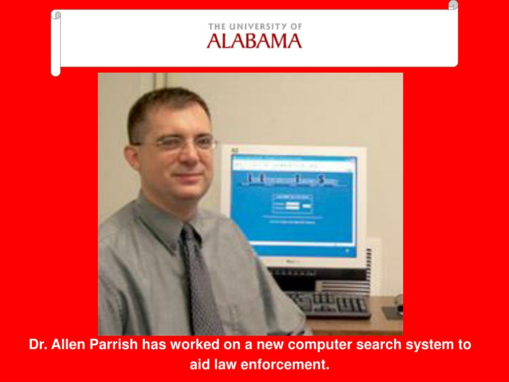 Dr. Allen Parrish has worked on a new computer search system to aid law enforcement.