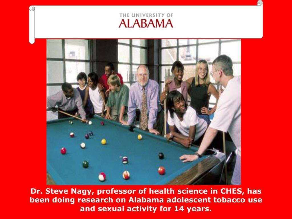 Dr. Steve Nagy, professor of health science in CHES, has been doing research on Alabama adolescent tobacco use and sexual activity for 14 years.