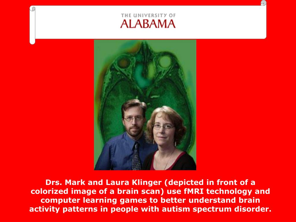 Drs. Mark and Laura Klinger (depicted in front of a colorized image of a brain scan) use fMRI technology and computer learning games to better understand brain activity patterns in people with autism spectrum disorder.