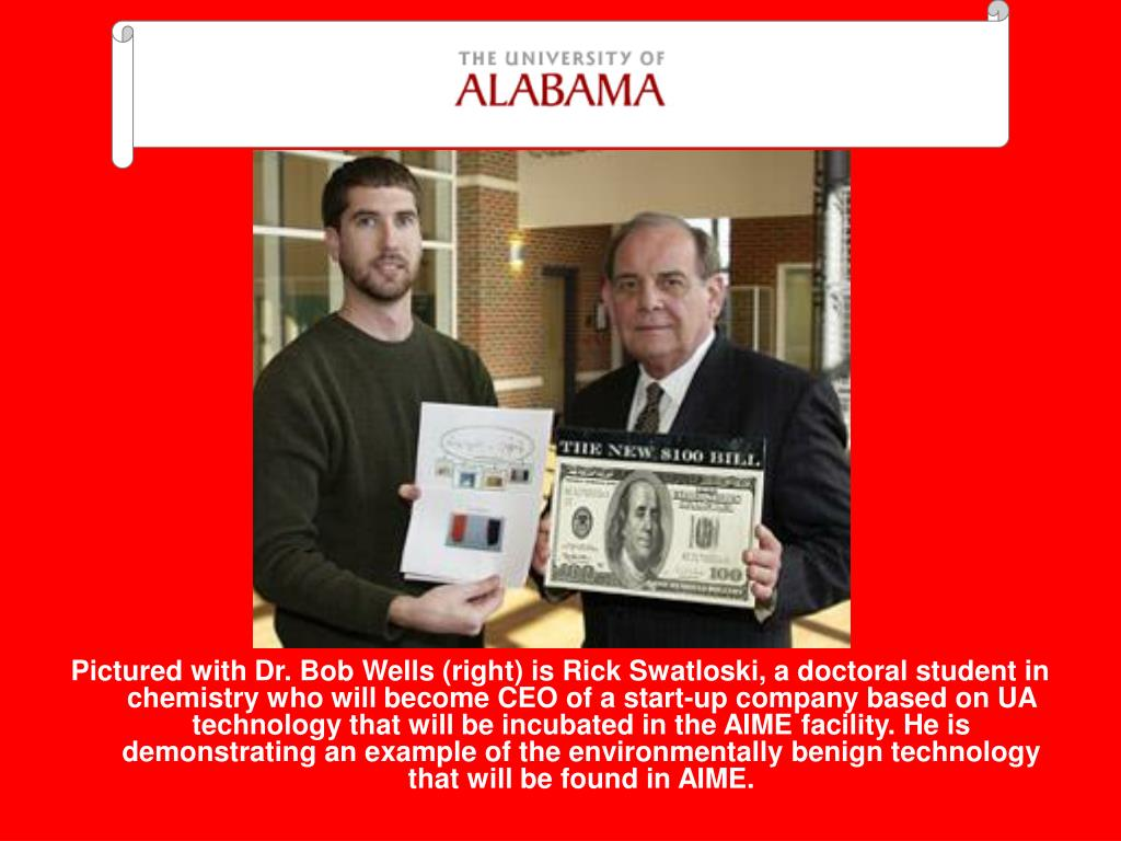 Pictured with Dr. Bob Wells (right) is Rick Swatloski, a doctoral student in chemistry who will become CEO of a start-up company based on UA technology that will be incubated in the AIME facility. He is demonstrating an example of the environmentally benign technology that will be found in AIME.