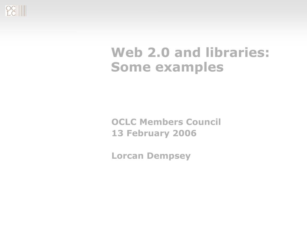 web 2 0 and libraries some examples l.