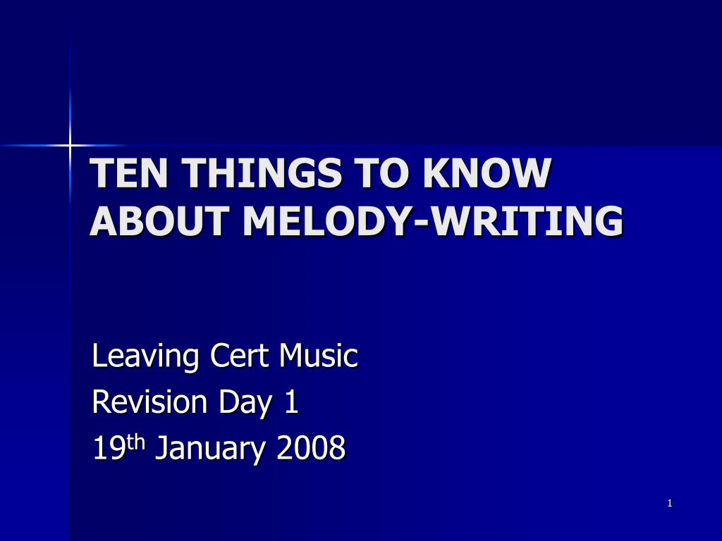 ten things to know about melody writing