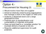 option 4 procurement for housing ii