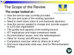 the scope of the review the scope looked at