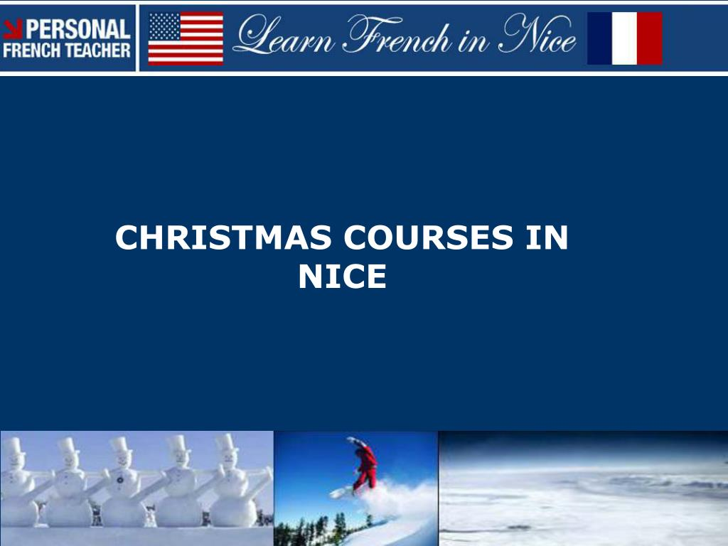 christmas courses in nice l.