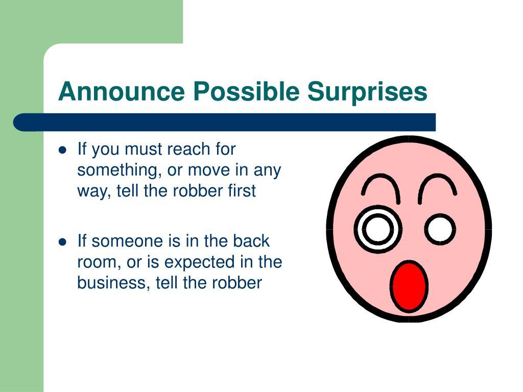 Announce Possible Surprises
